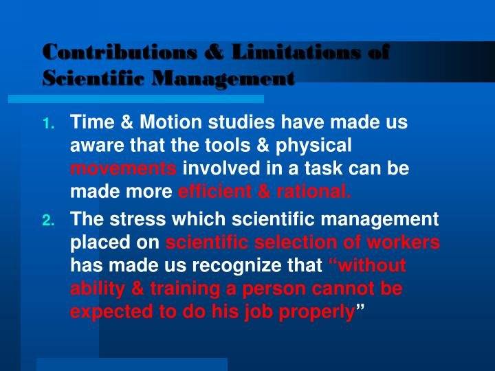 Contributions & Limitations of Scientific Management