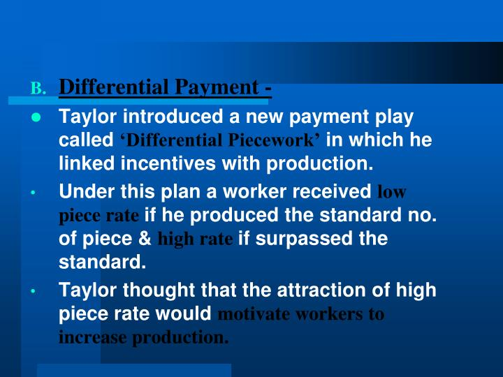 Differential Payment -