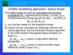 traffic modelling approach macro level