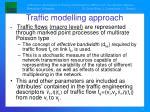 traffic modelling approach