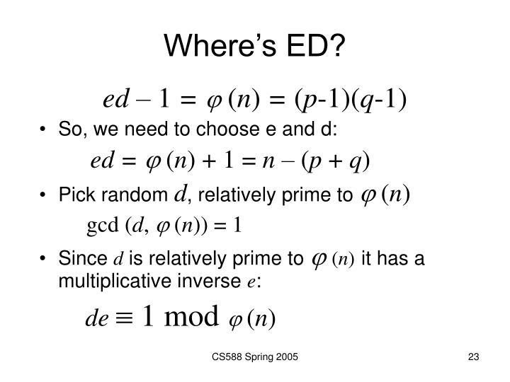 Where's ED?