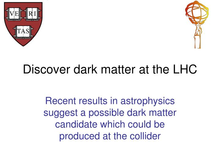 Discover dark matter at the LHC