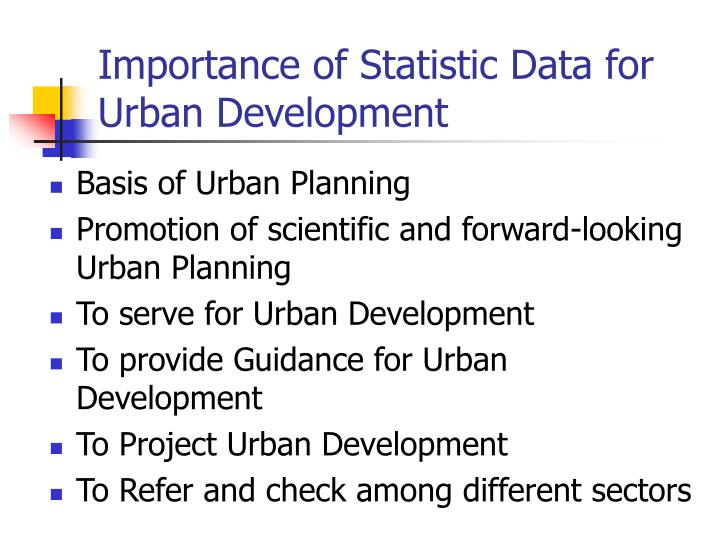 Importance of statistic data for urban development