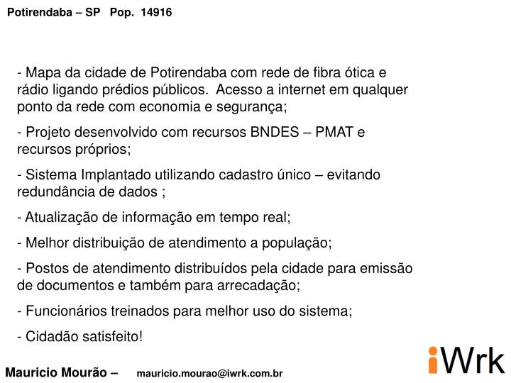 Potirendaba – SP   Pop.  14916