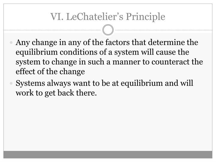 VI. LeChatelier