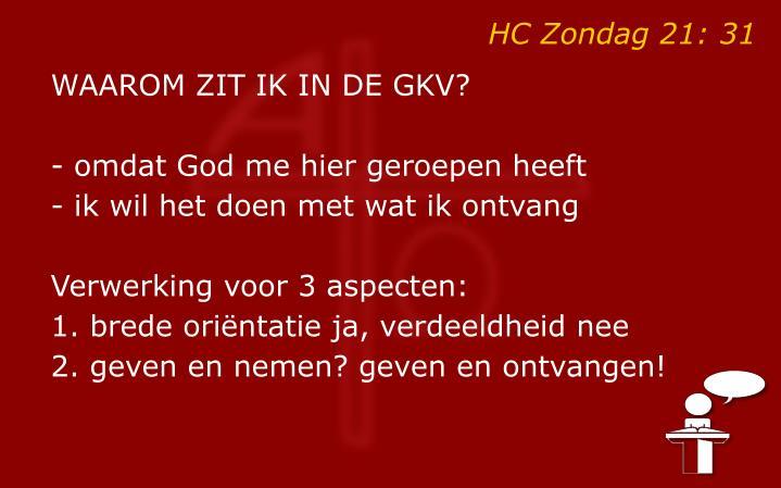 HC Zondag 21: 31