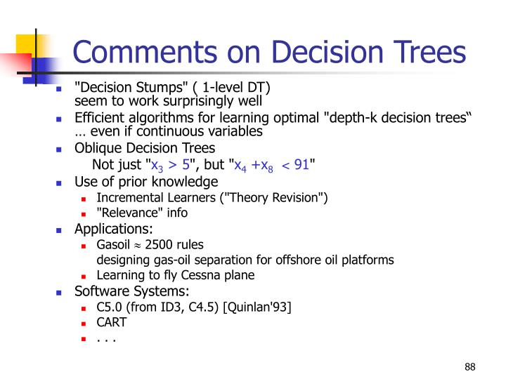 Comments on Decision Trees