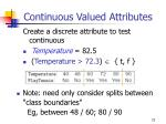 continuous valued attributes