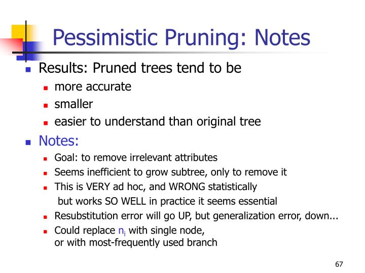 Pessimistic Pruning: Notes