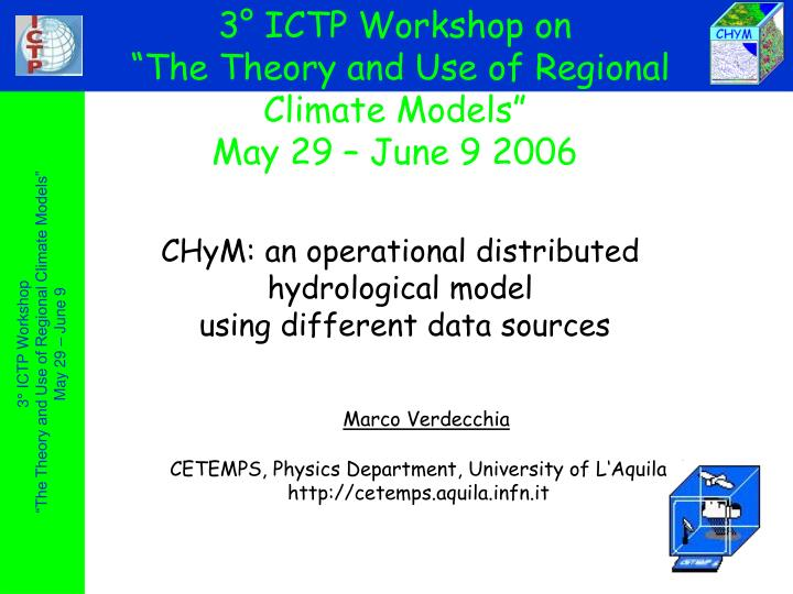 3° ICTP Workshop on