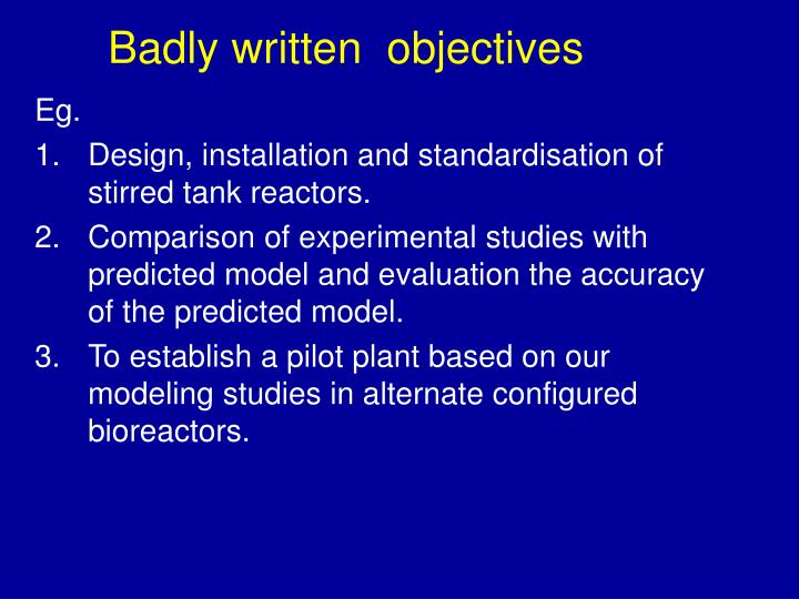 Badly written  objectives