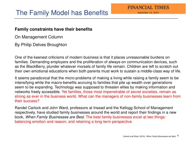 The Family Model has Benefits