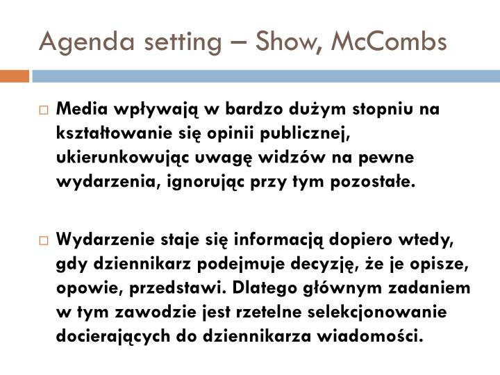 Agenda setting – Show, McCombs