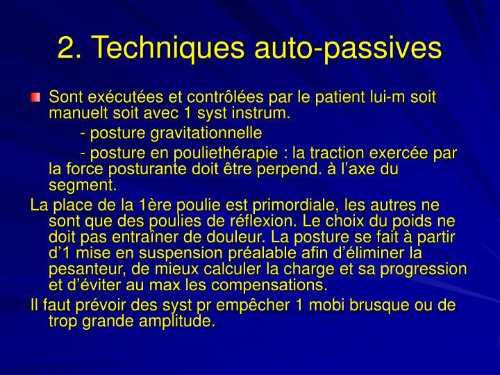 2. Techniques auto-passives
