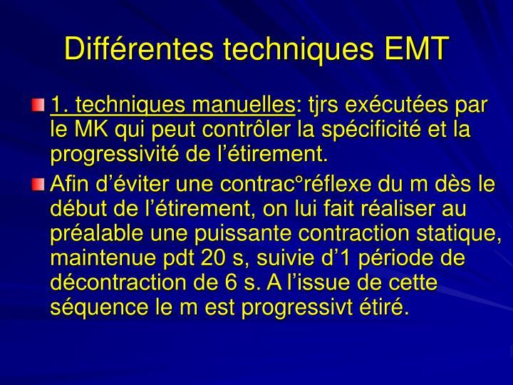 Différentes techniques EMT