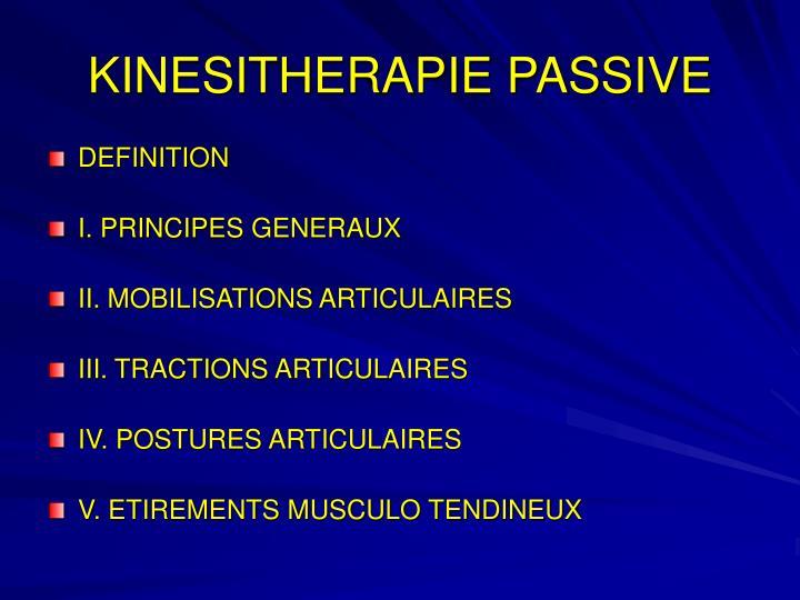KINESITHERAPIE PASSIVE