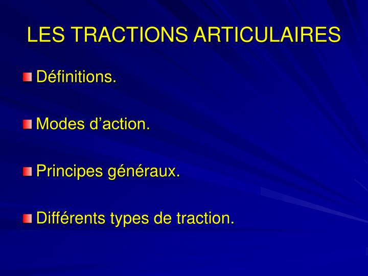 LES TRACTIONS ARTICULAIRES