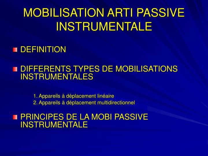 MOBILISATION ARTI PASSIVE INSTRUMENTALE