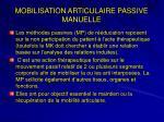 mobilisation articulaire passive manuelle