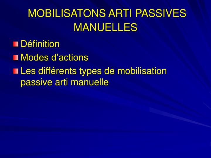 MOBILISATONS ARTI PASSIVES MANUELLES