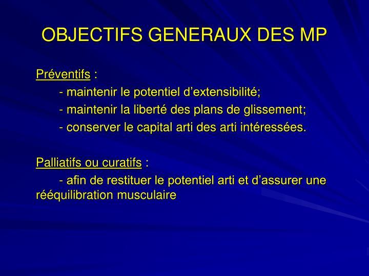 OBJECTIFS GENERAUX DES MP