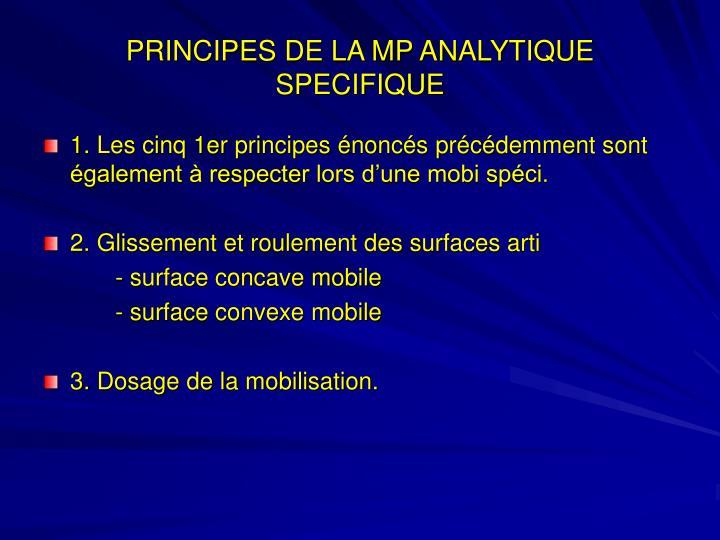 PRINCIPES DE LA MP ANALYTIQUE SPECIFIQUE
