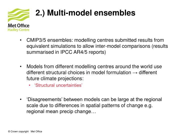 2.) Multi-model ensembles