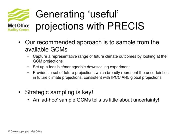 Generating 'useful' projections with PRECIS
