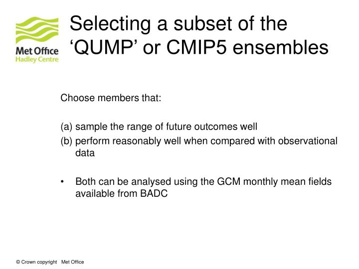 Selecting a subset of the 'QUMP' or CMIP5 ensembles