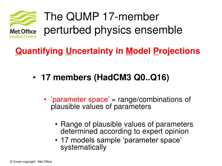 The QUMP 17-member perturbed physics ensemble