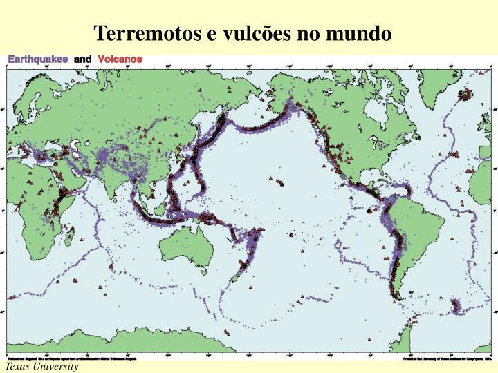 Terremotos e vulcões no mundo