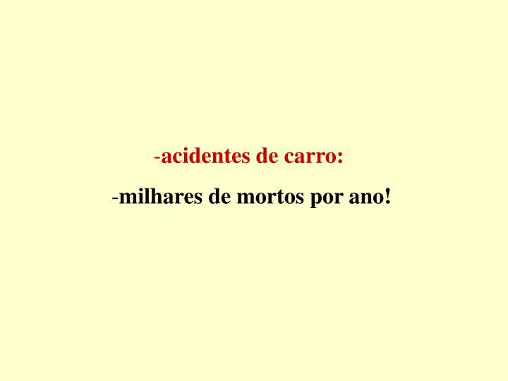 acidentes de carro: