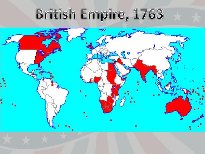 British Empire, 1763
