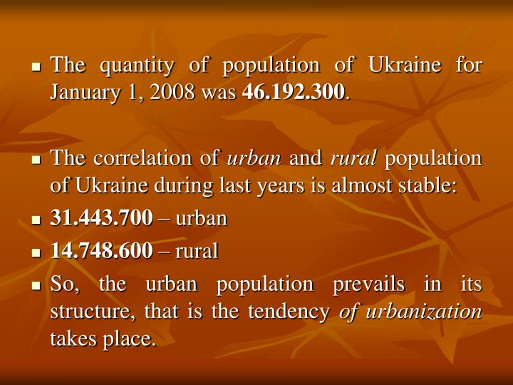 The quantity of population of Ukraine for January 1, 2008 was