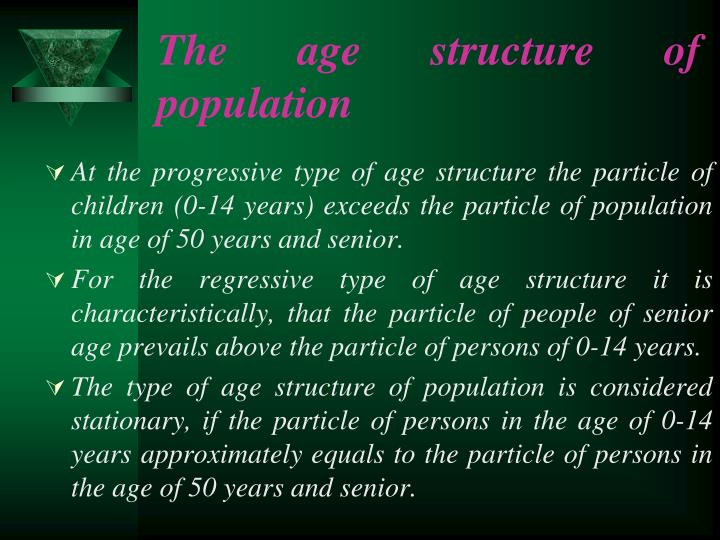 The age structure of population