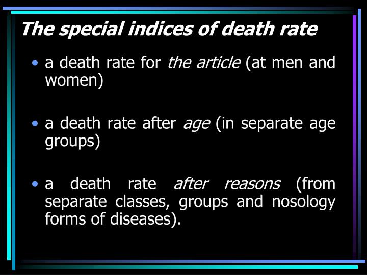 The special indices of death rate
