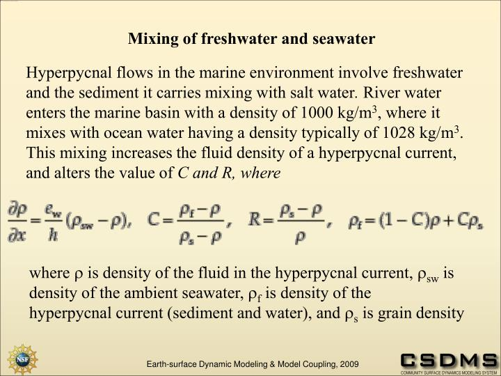 Mixing of freshwater and seawater
