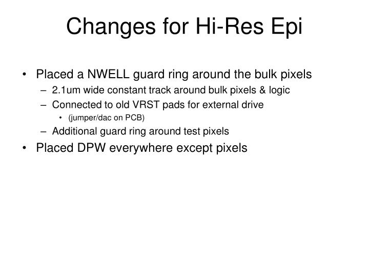 Changes for Hi-Res Epi