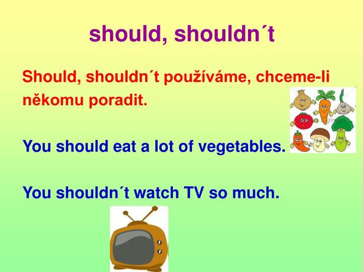 should, shouldn´t