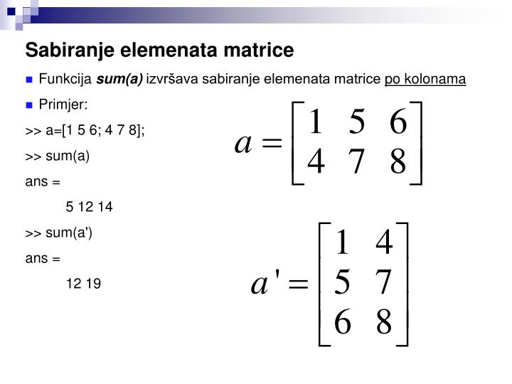 Sabiranje elemenata matrice