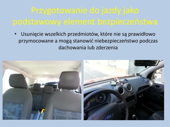 Przygotowanie do jazdy jako podstawowy element bezpieczeństwa