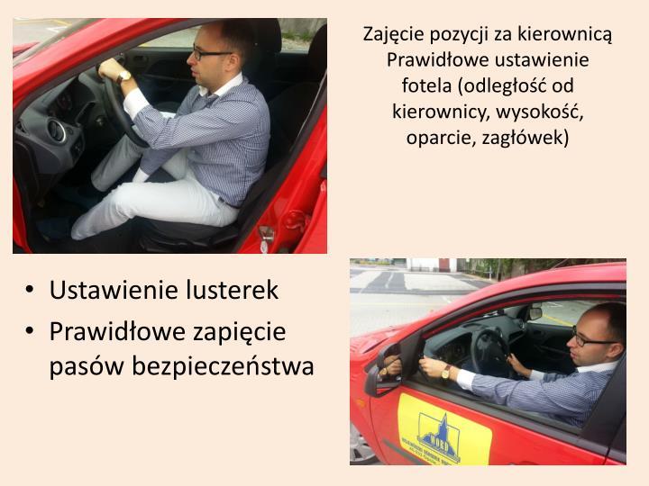 Zajęcie pozycji za kierownicą