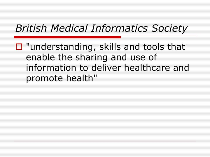 British Medical Informatics Society