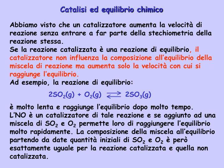 Catalisi ed equilibrio chimico