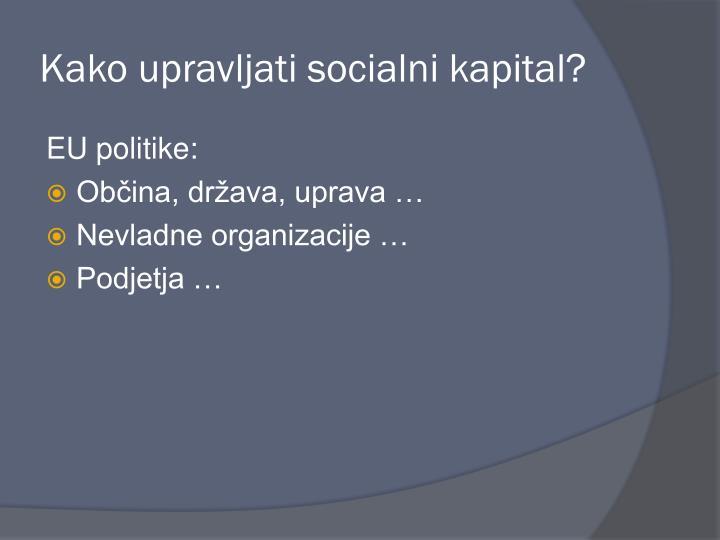 Kako upravljati socialni kapital?
