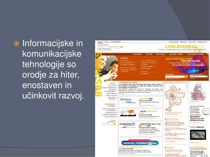 Informacijske in komunikacijske tehnologije so orodje za hiter, enostaven in učinkovit razvoj.