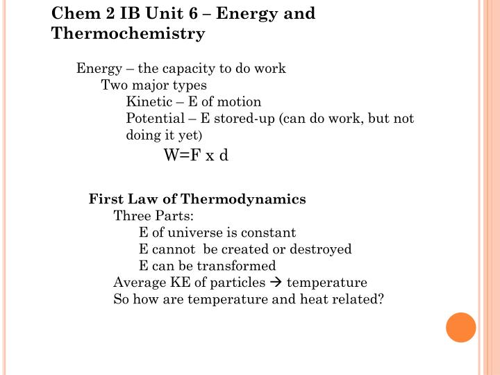 Chem 2 IB Unit 6 – Energy and Thermochemistry