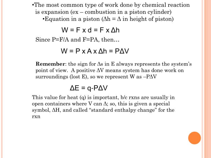 The most common type of work done by chemical reaction