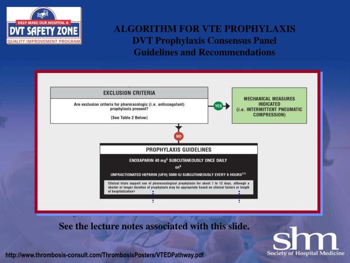 ALGORITHM FOR VTE PROPHYLAXIS