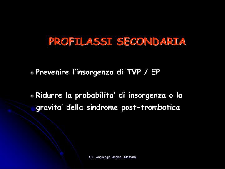 Prevenire l'insorgenza di TVP / EP